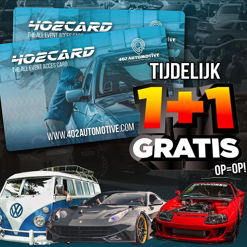 TIJDELIJK 1+1 GRATIS BIJ BESTELLING 402 CARD! OP=OP!